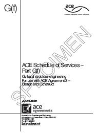 Schedule of services for a consultant appointed by design and construct contractor. Civil and structural engineering (Awaiting copyright clearance for latest edition)