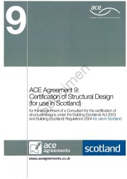 Certification of structural design (for use in Scotland): for the appointment of a consultant for the certification of structural designs under the Building (Scotland) act 2003 and Building (Scotland) regulations for use in Scotland