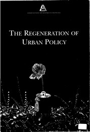 Regeneration of urban policy