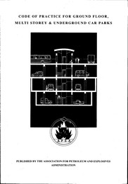 Code of practice for ground floor, multi storey and underground car parks. 2nd edition