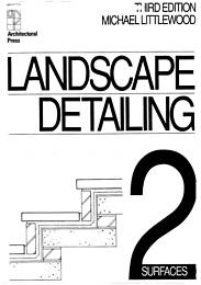 Landscape detailing. Vol 2 - Surfaces. 3rd edition