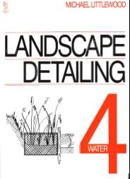 Landscape detailing. Vol 4 - Water. 3rd edition