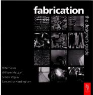 Fabrication - the designer's guide