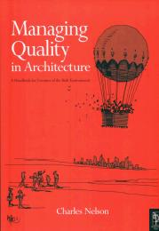 Managing quality in architecture - a handbook for creators of the built environment