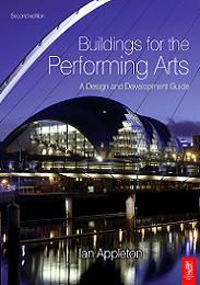 Buildings for the performing arts - a design and development guide. 2nd edition