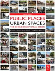 Public places - urban spaces: the dimensions of urban design. Part II - The dimensions of urban design