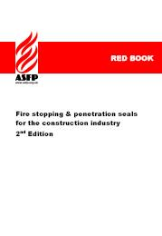 Fire stopping and penetration seals for the construction industry (Red book). 2nd edition (No longer current but cited in Building Regulations)