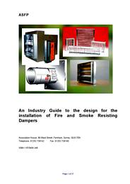 Industry guide to the design for the installation of fire and smoke resisting dampers (Grey book) (No longer current but cited in Building Regulations)