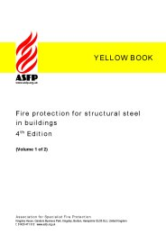 Fire protection for structural steel in buildings (Yellow book). Volume 1 Sections 1-9. 4th edition (Revised June 2010) (No longer current but cited in Building Regulations guidance)