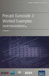Precast Eurocode 2: worked examples: For the design of