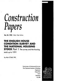 English house condition survey and national housing stock. Part 1: The survey and the housing stock up to 1991