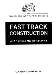 Fast track construction