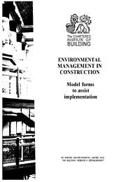 Environmental management in construction: model forms to assist implementation