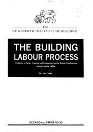 Building labour process: problems of skills, training and employment in the British construction industry in the 1980s