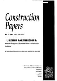 Building partnerships: teamworking and alliances in the construction industry