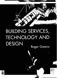 Building services technology and design