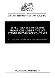 Effectiveness of claims provisions under the JCT standard forms of contract