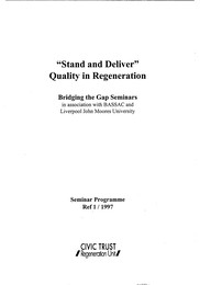 """Stand and deliver"": quality in regeneration"