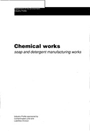 Chemical works: soap and detergent manufacturing works