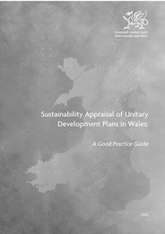 Sustainability appraisal of unitary development plans in Wales: a good practice guide