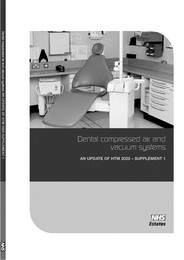 Dental compressed air and vacuum systems. An update of HTM 2022 - supplement 1. 2nd edition