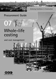 Achieving excellence in construction: Whole-life costing and cost management