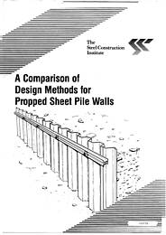 Comparison Of Design Methods For Propped Sheet Pile Walls