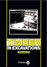 Timber in excavations. 3rd edition