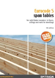 Eurocode 5 span tables for solid timber members in floors, ceilings and roofs for dwellings. 4th edition. Part 3 - Design considerations. (3 of 7)